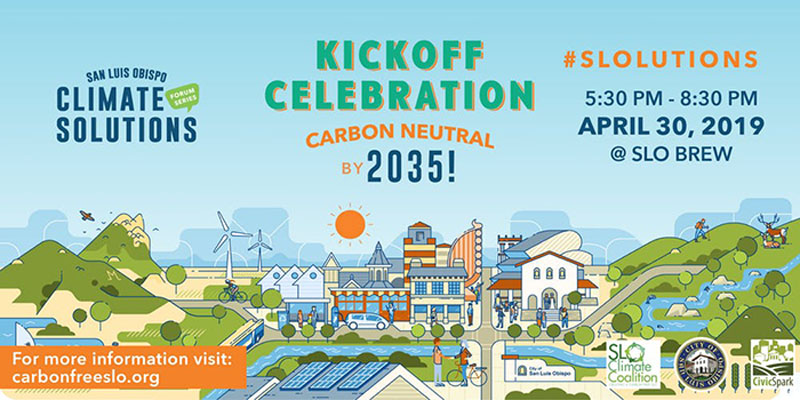 San Luis Obispo Climate Solution Series Kick Off and Celebration Flyer